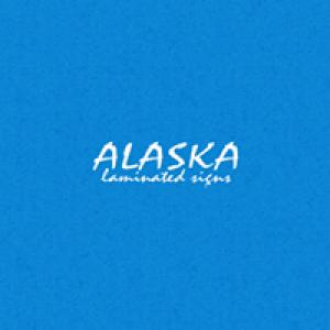 Alaska Laminated Signs