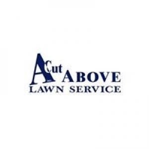 A Cut Above Lawn Service Inc
