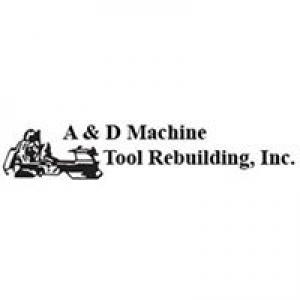 A & D Machine Tool Rebuilding Inc