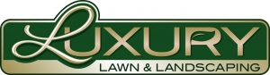 Luxury Lawn & Landscaping