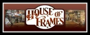 House of Frames