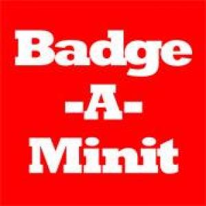 Badge A Minit