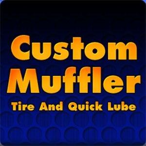 Custom Muffler Tire & Lube Quick