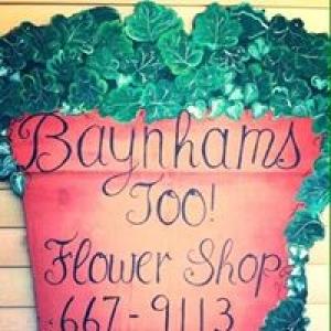 Baynham's Too Flowers & More