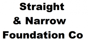 Straight & Narrow Foundation Co