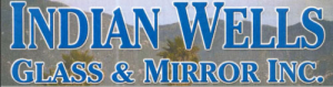 Indian Wells Glass & Mirror Inc