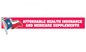 Affordable Health Insurance & Medicare Supplements For Texans