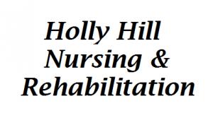 Holly Hill Nursing & Rehabilitation Center LLC