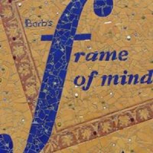 Barb's Frame of Mind