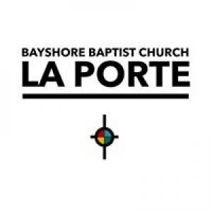 Bayshore Baptist Church Laporte