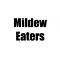Mildew Eaters