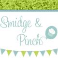 Smidge and Pinch