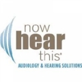 Now Hear This Audiology & Hearing Solutions