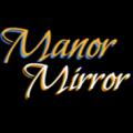 Manor Mirror