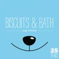 Biscuits & Bath