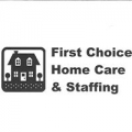 First Choice Home Care & Staffing