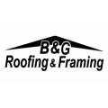 B & G Roofing & Framing