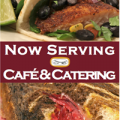 Now Serving Cafe & Catering