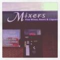 Mixers Fine Wine and Liquor