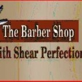 The Barber Shop With Shear Perfection